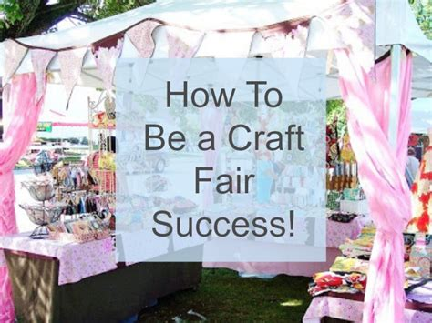 Sell Your Handmade Crafts - tip be a craft fair success snappy tots