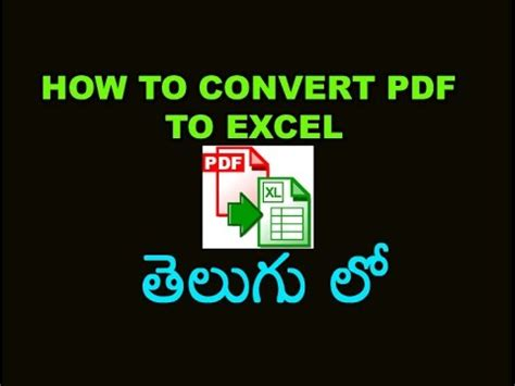 tutorial youtube pdf how to convert pdf to excel tutorial in telugu youtube