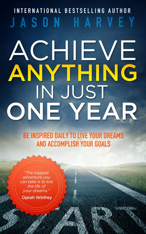 now is the time for dreams books jason harvey achieve anything in just one year review