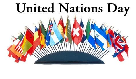 United Nations Nation 13 by 45 Happy United Nations Day Greeting Pictures And Images