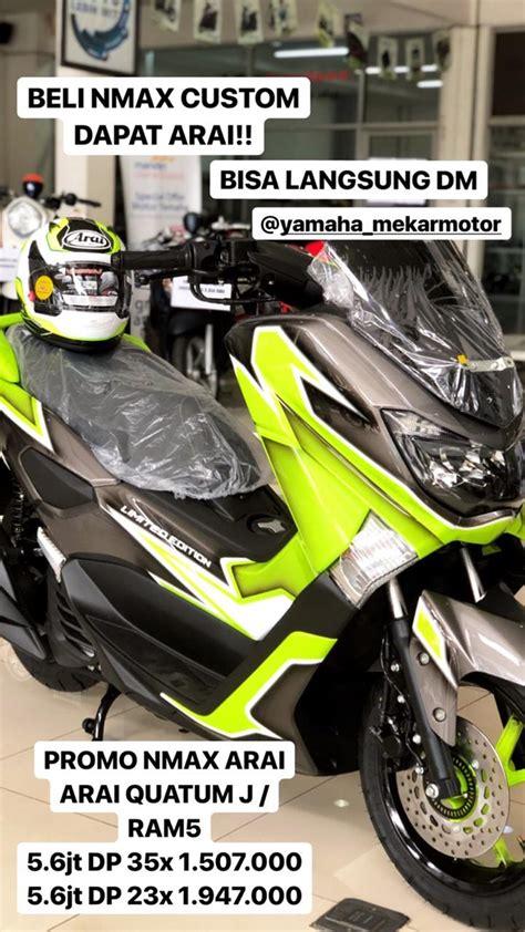 beli nmax custom  yamaha mekar motor  helm arai