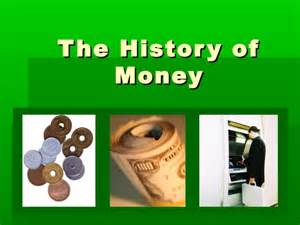 The History Of The History Of Money