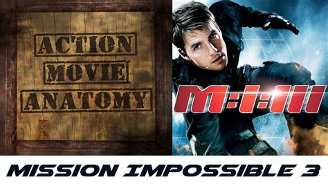 Length Mission Impossible Iii On Your Mobile by Mission Impossible 3 Tom Cruise Review