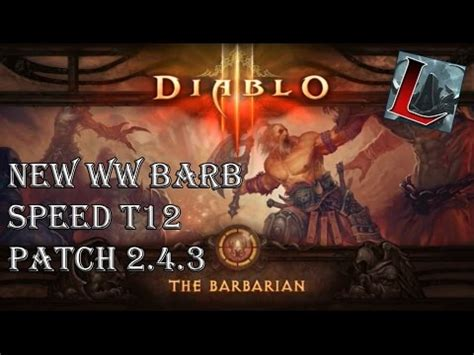diablo 3 barbarian best build ros patch 204 youtube diablo 3 ros new ww barbarian build speed t12 gr 60 65