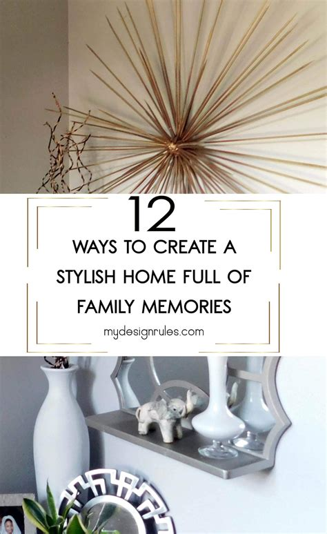home decorating design rules make memories home decor my design rules