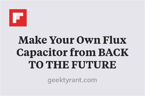 build your own flux capacitor make your own flux capacitor from back to the future http flip it eiibh articles