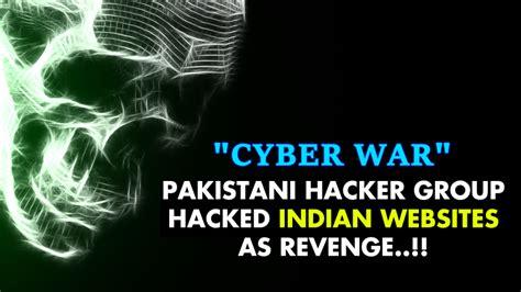 hacker group pakistani hacker group hacked indian websites as revenge