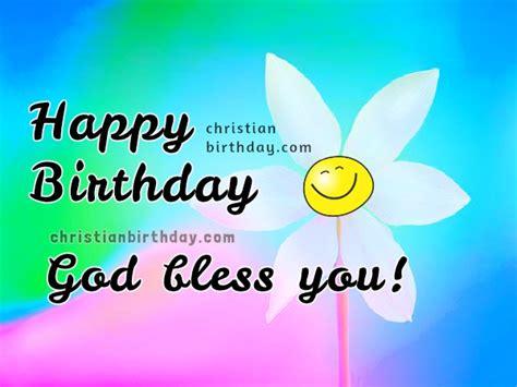 imagenes de happy birthday god bless happy birthday god bless you nice christian image