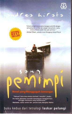 Novel Sang Pemimpi By Books Shop sang pemimpi pojokstudio printin9 organization