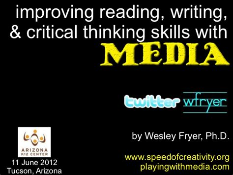 improving reading writing and critical thinking skills with media j