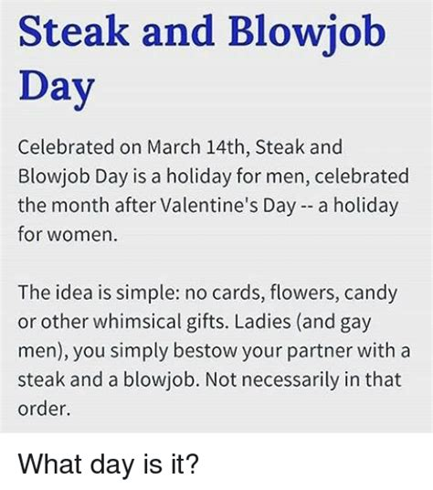 Steak And Bj Meme - 25 best memes about blowjob day blowjob day memes