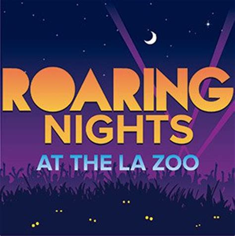 Roaring Nights At La Zoo Jpg Format 1000w Los Angeles Zoo Discount Tickets 7 50 Family Jam