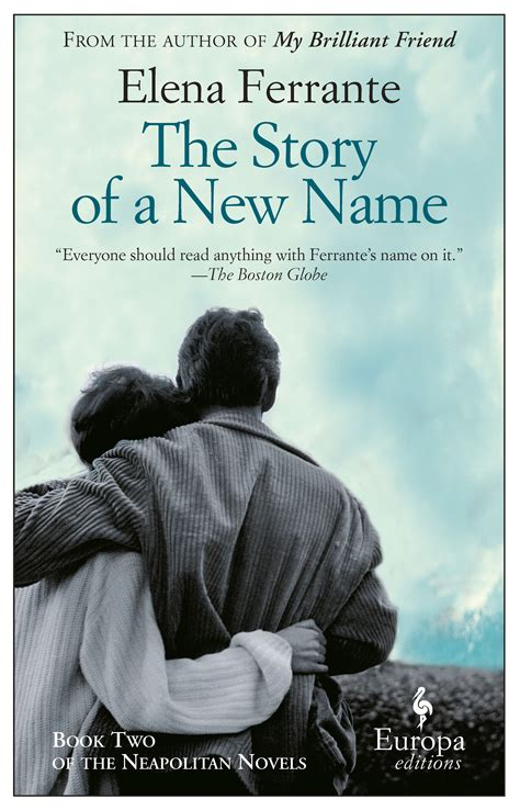 story name the story of a new name by ferrante