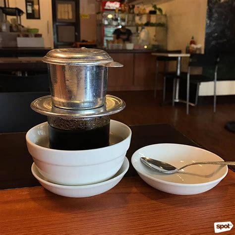vietnamese coffee house the best vietnamese coffee in metro manila spot ph