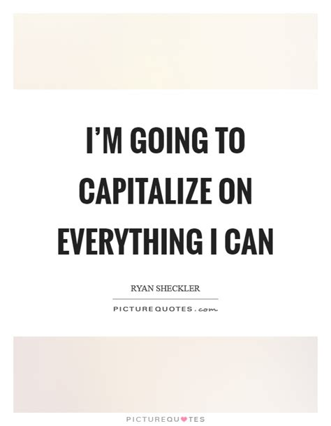 picture quotes capitalize quotes capitalize sayings capitalize