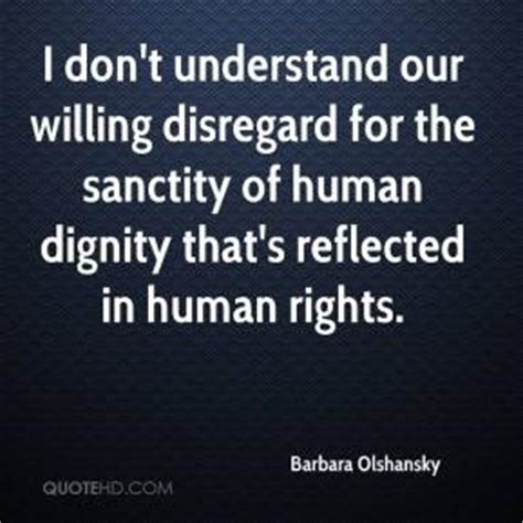 willing to believe understanding the of the human will in salvation books human dignity quotes page 1 quotehd