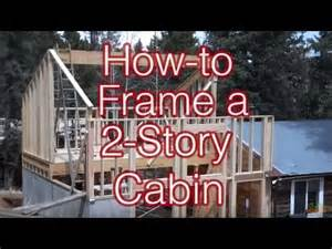 Single Story Cabins how to frame a simple 2 story cabin addition youtube