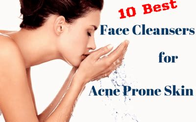 best acne cleansers acne skin care treatment products tips for acne