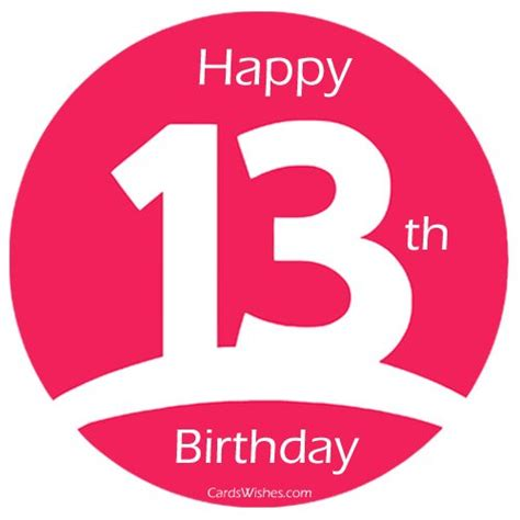 Happy 13 Birthday Wishes Happy 13th Birthday Wishes Cards Wishes