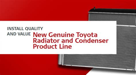 toyota product line genuine toyota radiator and condenser product line