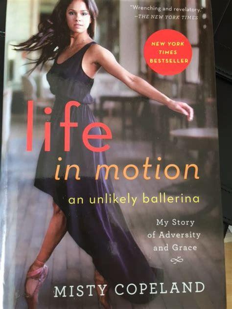 misty copeland book misty copeland book life in motion dancers forum