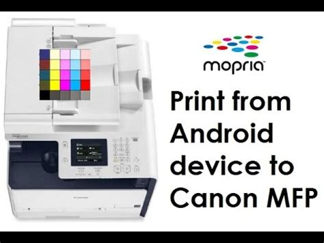how to print from android phone to canon printer i sensys mf232w m631cn mf411dw mf732cdw print from android with mopria by print cloud