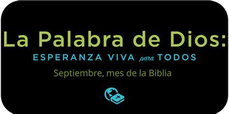 versiculos de la biblia palabra de dios youtube sugerencias para celebrar el mes de la biblia sociedad