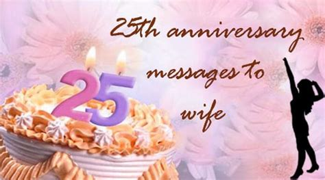 25th Anniversary Messages To 25th anniversary messages to