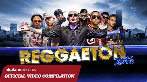 cansiones de remix de regueton del 2016 reggaeton