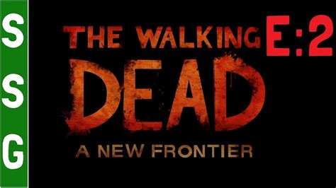 ep 7 who takes no risk the frontiers saga part 2 rogue castes volume 7 books twd a new frontier episode 2 no commentary