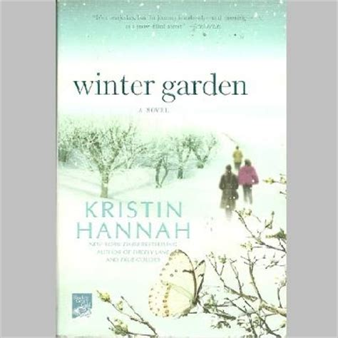 Winter Garden By Kristin 17 best images about books worth reading on books key and nicholas sparks