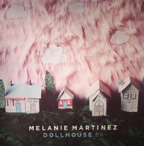 dollhouse ep vinyl melanie martinez dollhouse ep record store day 2015