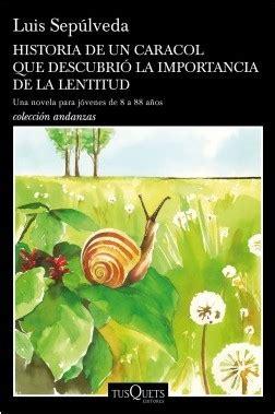 historia de un caracol 3150199174 historia de un caracol que descubri 243 la importancia de la lentitud planeta de libros