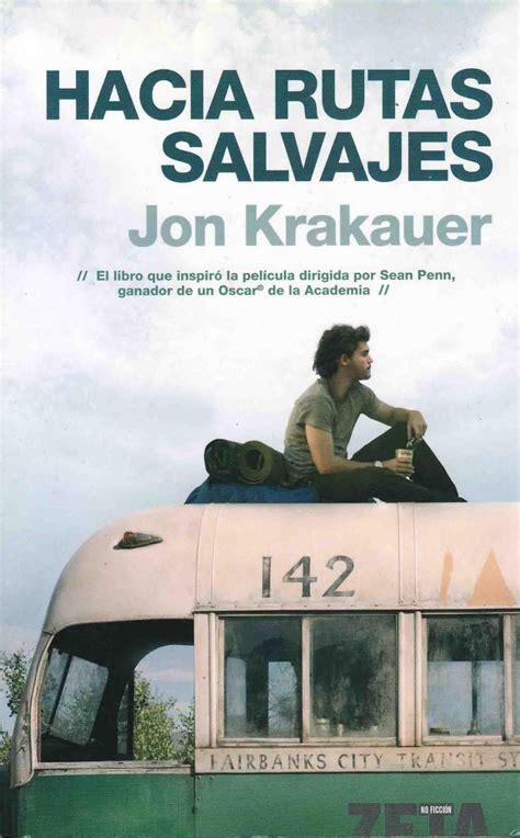 el errante libros le 237 dos 2011 45 hacia rutas salvajes jon krakauer
