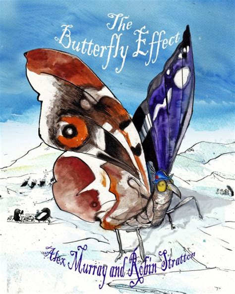 libro the butterfly effect how the butterfly effect de alex murray and robin stratton libros de blurb espa 241 a