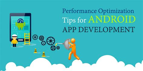 best optimizer app for android performance optimization tips for android app development