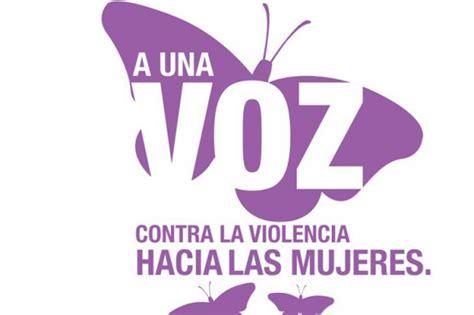 imagenes para trabajar violencia de genero quot a una voz contra la violencia hacia la mujer quot en contra