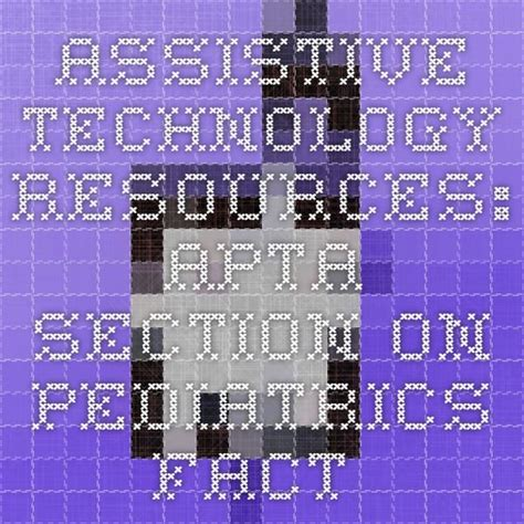 apta section on pediatrics 28 best images about assistive technology on pinterest