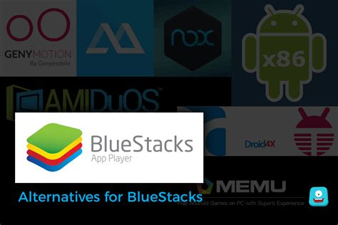 bluestacks alternative 2017 top 10 best alternatives for bluestacks in july 2017 you