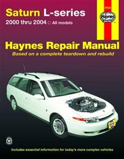 haynes repair manual for saturn l series from 2000 thru 2004