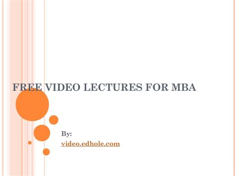 Business Notes For Mba Ppt by Free Lectures For Mba
