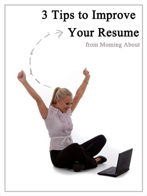 moming about 3 tips to improve your resume