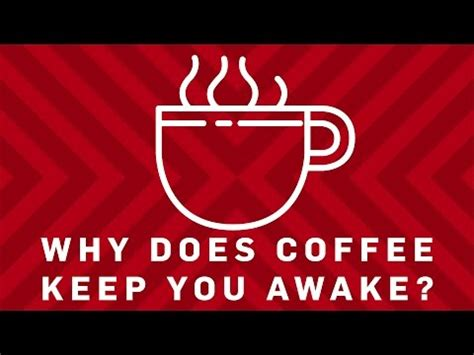 why does coffee make you go to the bathroom scientiflix why does coffee keep you awake what is