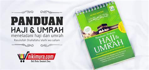 Buku Ibadah Praktis buku panduan praktis haji dan umrah