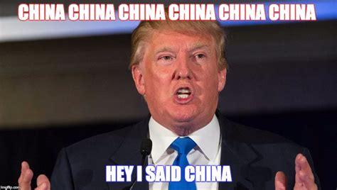 Meme China - donald trump imgflip