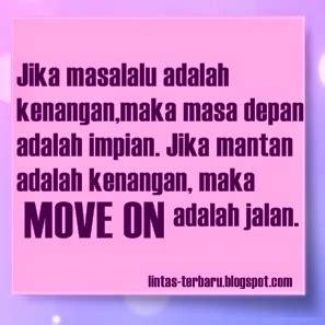 Kaos Susah Moveon Kata Kata gambar dp bbm kata kata move on dari mantan caption