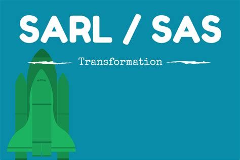transfert siege social sarl transformer sa sarl en sas legalife