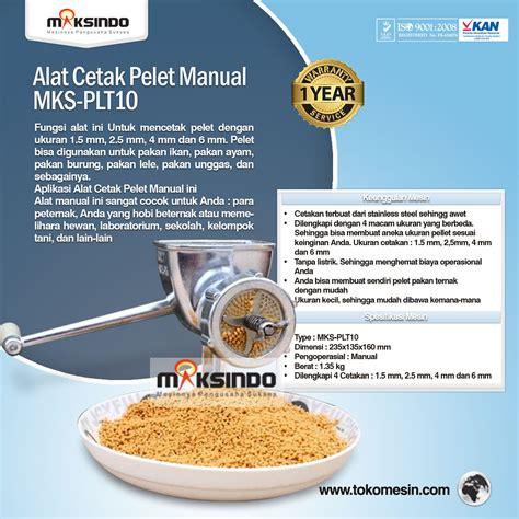 Jual Cetakan Batako Manual Tangerang jual alat cetak pelet manual mks plt10 di tangerang