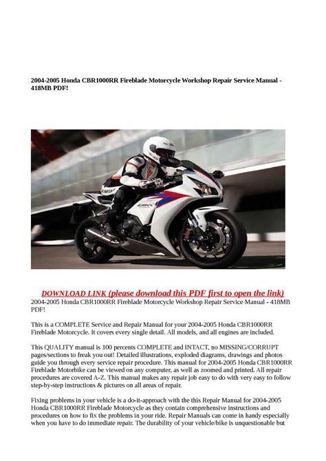 calam 233 o 2004 2005 honda cbr1000rr fireblade motorcycle workshop repair service manual 418mb pdf