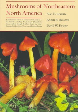 student s book of mushrooms of america edible and poisonous classic reprint books biography of author alan bessette booking appearances